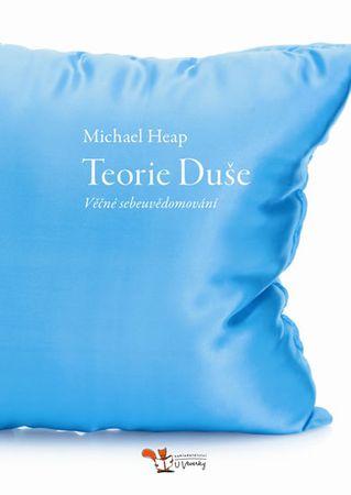 Heap Michael: Teorie Duše – Věčné sebeuvědomování