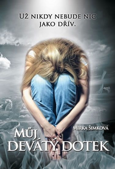 Šimková Mirka: Můj devátý dotek