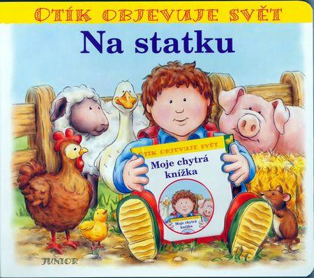 Pospíšilová Zuzana: Na statku - Otík objevuje svět