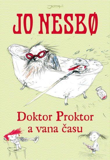 Nesbo Jo: Doktor Proktor a vana času