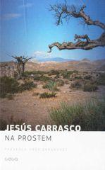 Jesús Carrasco: Na prostem