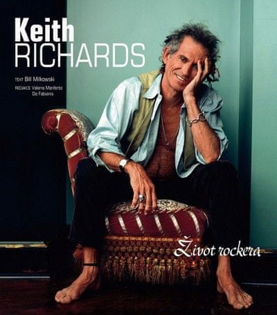 Milkowski Bill: Keith Richards - Život rockera