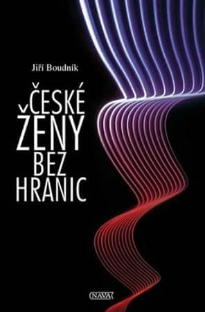 Boudník Jiří: České ženy bez hranic