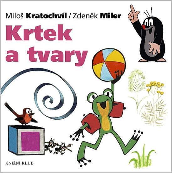 Miler Zdeněk, Kratochvíl Miloš: Krtek a jeho svět 9 - Krtek a tvary