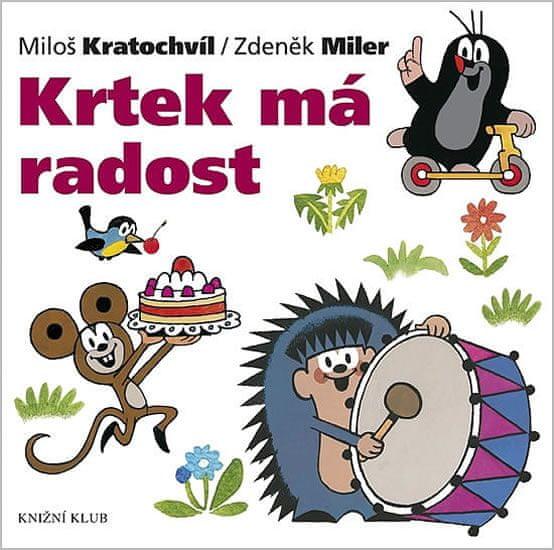 Miler Zdeněk, Kratochvíl Miloš: Krtek a jeho svět 10 - Krtek má radost