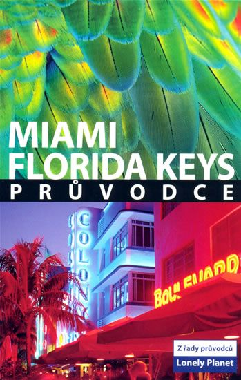 Miami a Florida Keys - Lonely Planet