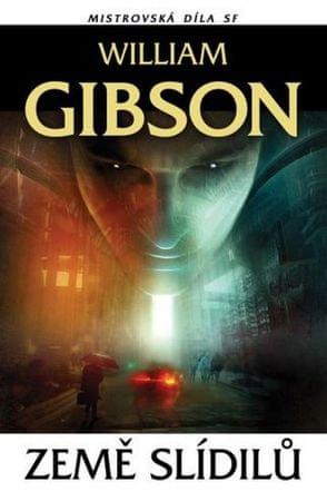 Gibson William: Země slídilů