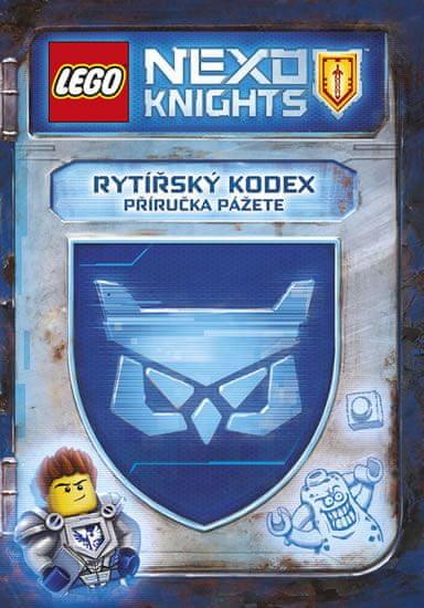 kolektiv autorů: LEGO NEXO KNIGHTS - Rytířský kodex