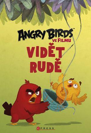 kolektiv autorů: Angry Birds ve filmu - Vidět rudě