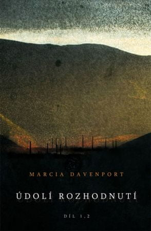 Davenport Marcia: Údolí rozhodnutí