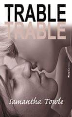 Towle Samantha: Trable