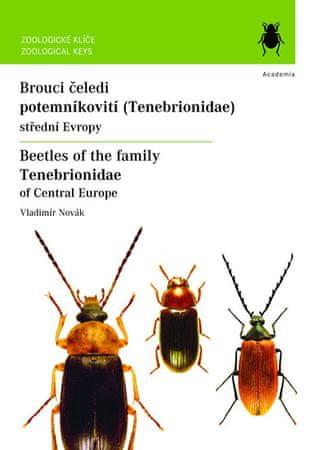 Novák Vladimír: Brouci čeledi Potemníkovití (Tenebrionidae) střední Evropy / Beatles of the family T