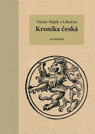Václav Hájek z Libočan: Kronika česká