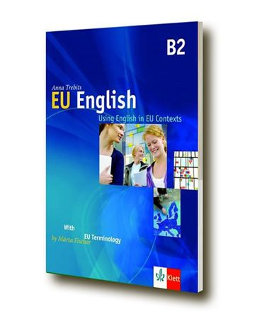 Trebits Anna, Fischer Márta: EU English - Using English in EU Contexts + CD