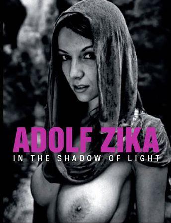 Zika Adolf: Adolf Zika - In The Shadow of Light