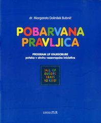 Margareta Dolinšek Bubnič: Pobarvana pravljica