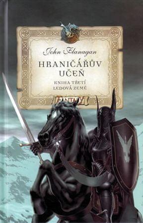 Flanagan John: Hraničářův učeň 3 - Ledová země