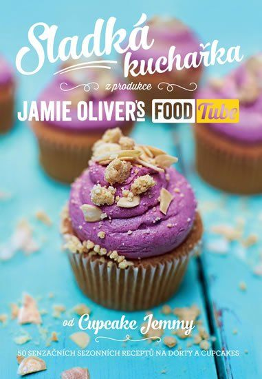 Oliver Jamie: Sladká kuchařka