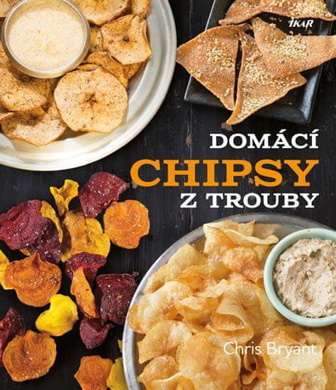 Bryant Chris: Domácí chipsy z trouby