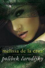 de la Cruz Melissa: Polibek čarodějky