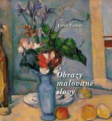 Tomáš Josef: Obrazy malované slovy