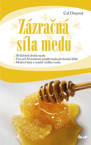 Oreyová Cal: Zázračná síla medu