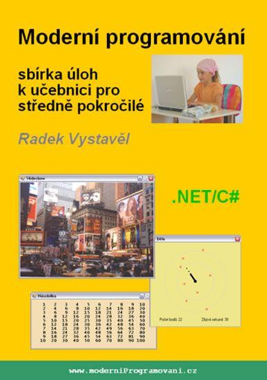 Vystavěl Radek: Moderní programování – sbírka úloh k učebnici pro středně pokročilé