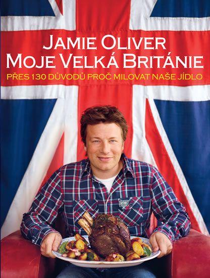 Oliver Jamie: Jamie Oliver - Moje Velká Británie