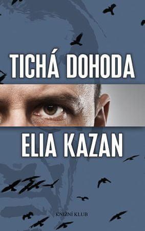Kazan Elia: Tichá dohoda