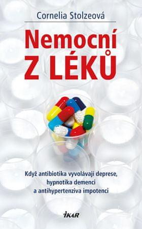 Stolzeová Cornelia: Nemocní z léků