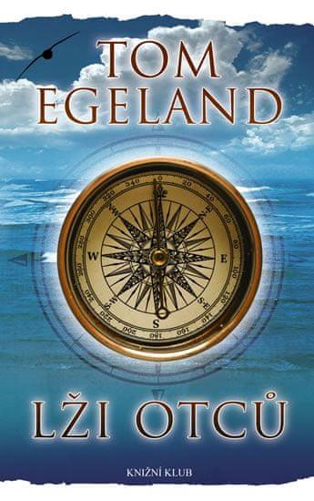 Egeland Tom: Lži otců