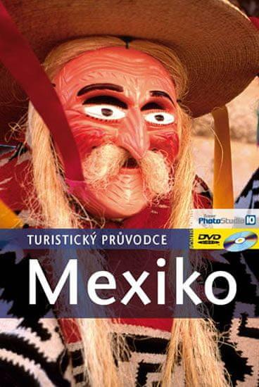kolektiv: Mexiko - Turistický průvodce 2. vydání