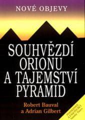 Bauval Robert, Gilbert Adrian: Souhvězdí Orionu a tajemství pyramid