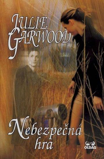 Garwood Julie: Nebezpečná hra