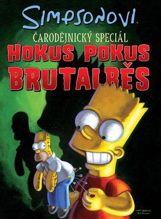 Groening Matt: Simpsonovi Hokus Pokus Brutalběs