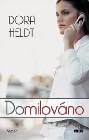 Heldt Dora: Domilováno