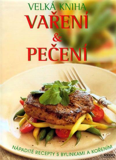 Caroll Richard: Velká kniha vaření a pečení