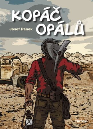 Pánek Josef: Kopáč opálů