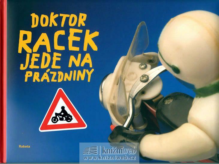 Rezková Milada: Doktor Racek jede na prázdniny