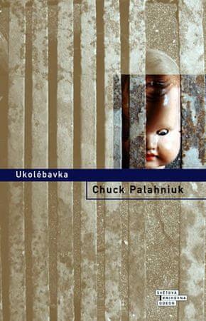 Palahniuk Chuck: Ukolébavka