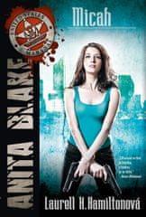 Hamiltonová Laurell K.: Anita Blake 13 - Micah