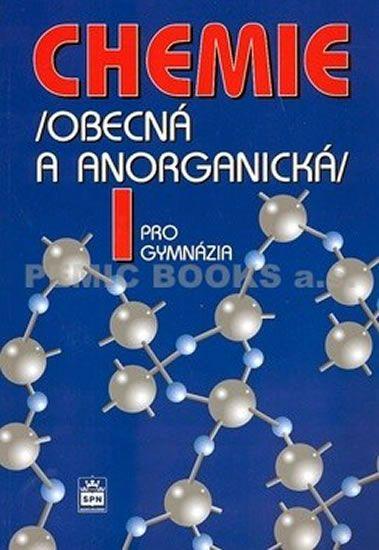 Flemr Vratislav: Chemie pro gymnázia I. - Obecná a anorganická