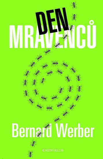 Werber Bernard: Den mravenců