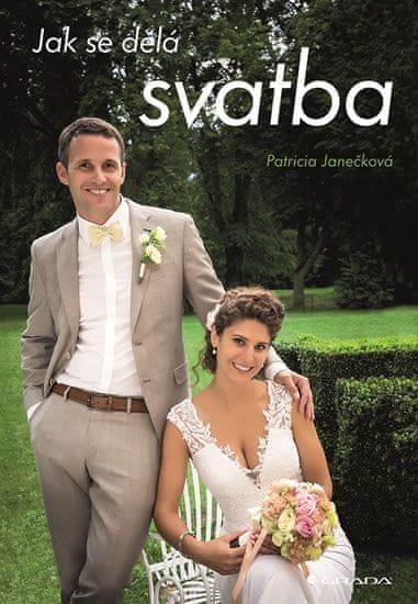 Janečková Patricia: Jak se dělá svatba