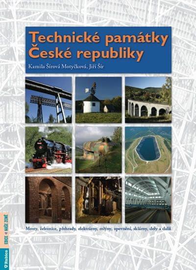 Šírová Motyčková Kamila, Šír Jiří: Technické památky České republiky