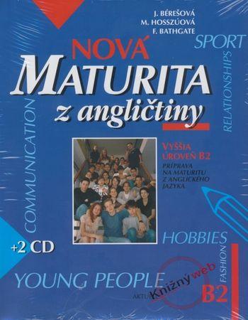 Kolektív: Nová maturita z angličtiny B2 + 2 CD