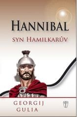 Gulia Georgij: Hannibal - Syn Hamilkarův