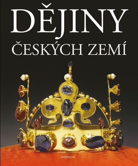 kolektiv autorů: Dějiny českých zemí
