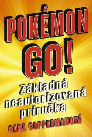 Coppermanová Cara: Pokémon Go!