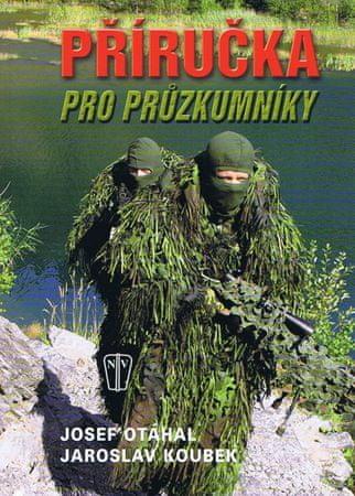 Otáhal, Jaroslav Koubek Josef: Příručka pro průzkumníky